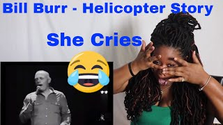 😂 She Cries 😂 Mom reacts to Bill Burr Helicopter Story | Reaction