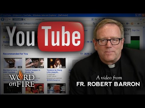 Bishop Barron on The YouTube Heresies (Part 1 of 2)