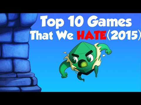 Top 10 Games We HATE
