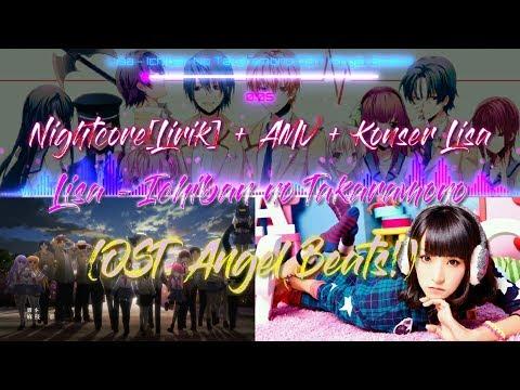 Nightcore[lirik] + AMV + Konser Lisa - Ichiban No Takaramono(OST. Angel Beats!)