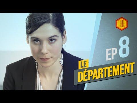 LE DÉPARTEMENT - S2 Ep 8 - Le début