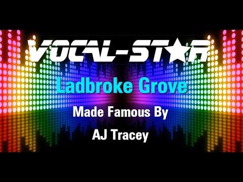 AJ Tracey - Ladbroke Grove (Karaoke Version) with Lyrics HD Vocal-Star Karaoke