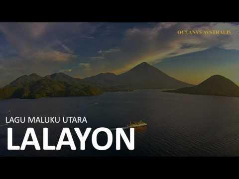 Lagu Maluku Utara - Lalayon