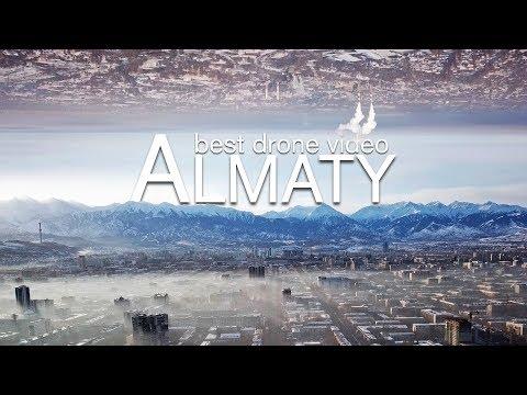 Almaty Kazakhstan Aerial Drone / Алматы. Лучшее видео (аэросъемка).