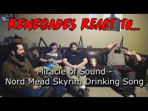 Renegades React to... Miracle of Sound - Nord Mead Skyrim Drinking Song