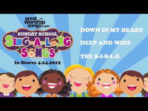 Down In My Heart - Sunday School Sing-A-Long Songs