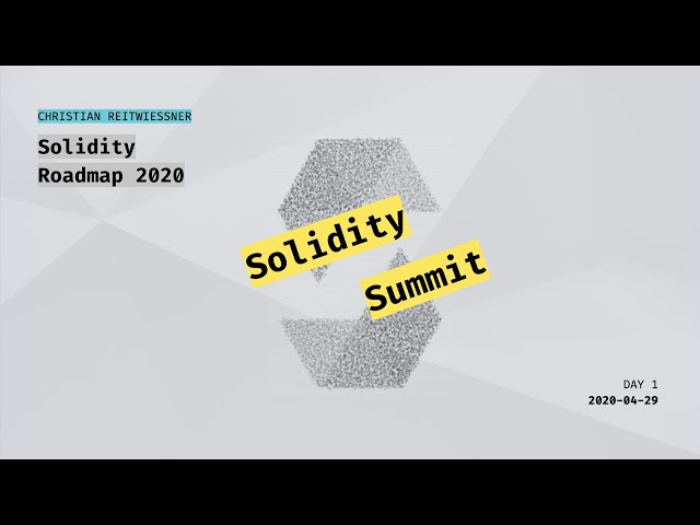Solidity 2020 Roadmap by Chris Reitwiessner