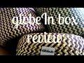 Globe In box review
