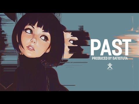    FREE    Dope Sax 808 Trap Beat  '' PAST '' - 2018 - ( Prod By. Batistuta )