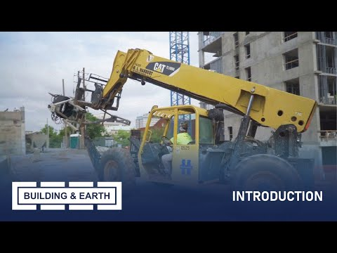 BUILDING & EARTH : INTRODUCTION - CONSTRUCTION CHANNEL