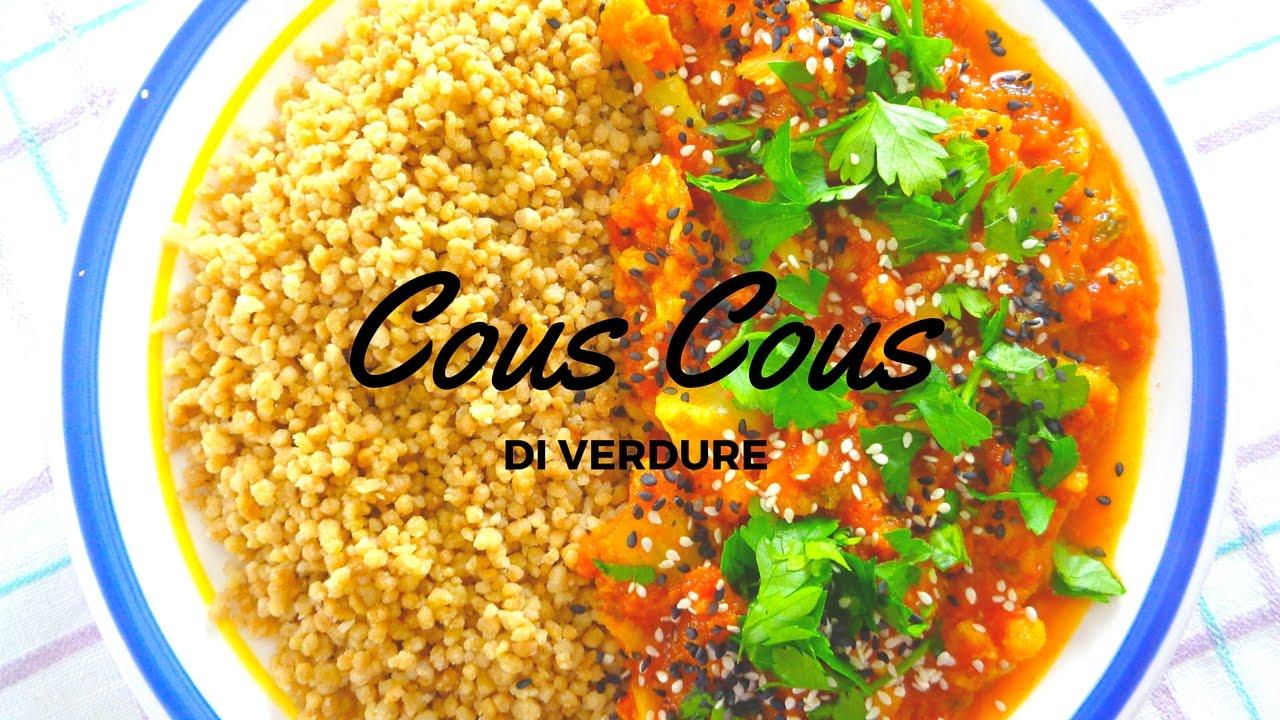 Cous cous verdure cavolfiore ricette veloci per la cena for Ricette veloci vegetariane primi piatti