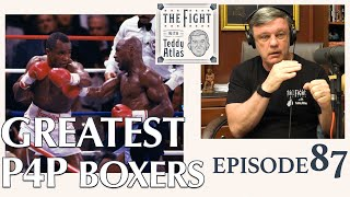 Teddy Atlas Shares His Top Pound for Pound Boxers in Modern Era (1950s-Present)