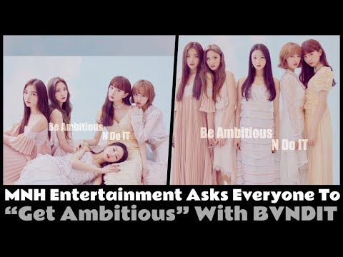 """Get Ambitious"" with MNH Entertainment's new girl group BVNDIT"