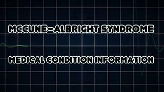 McCune–Albright syndrome (Medical Condition)
