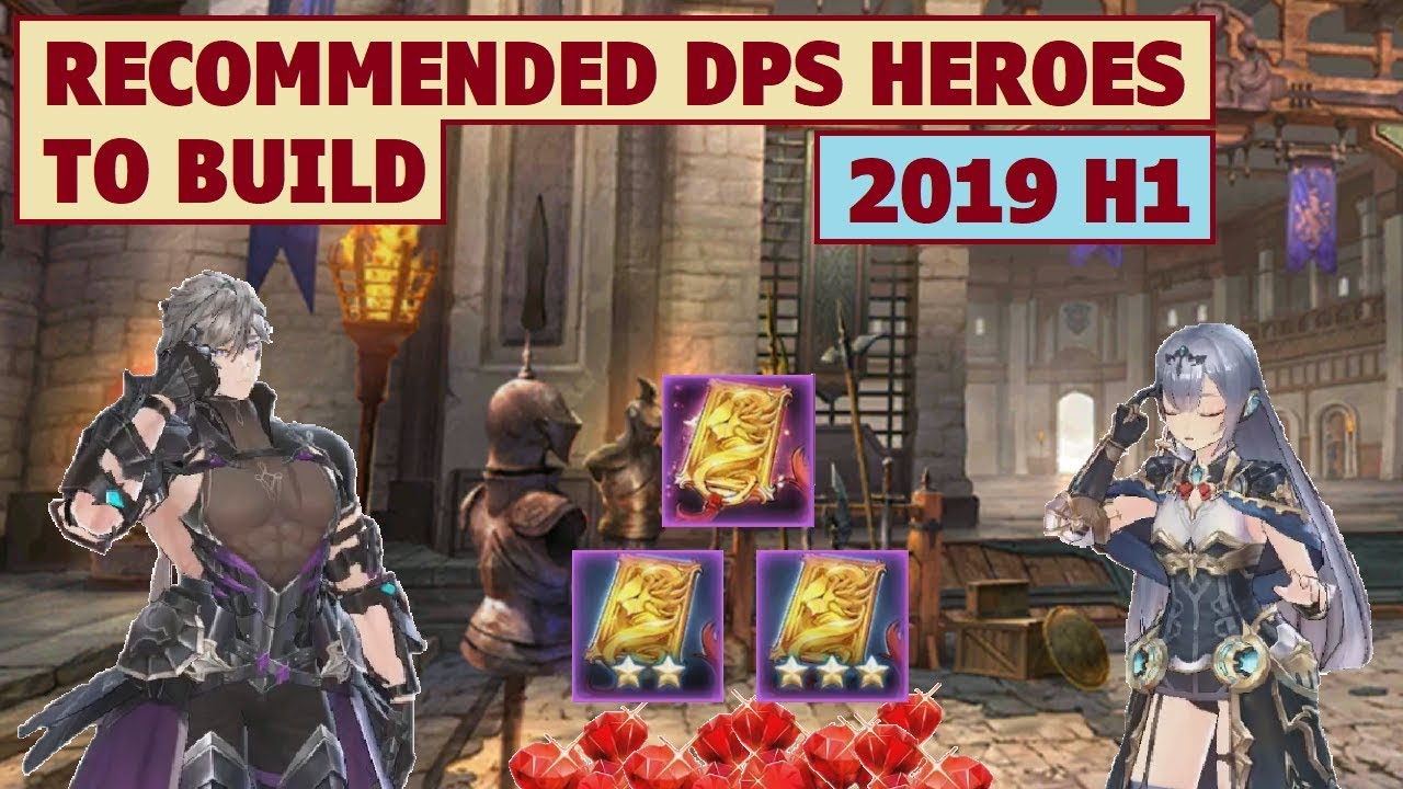 Kings Raid Tier List 2020.King S Raid Recommended Dps Heroes To Build 2019 H1