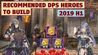 King's Raid - Recommended DPS Heroes to Build (2019 H1)