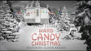 "Cyndi Lauper (Ft. Alison Krauss) – ""Hard Candy Christmas"" [Official Lyric Video]"