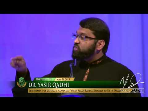 Ultimate Happiness: The Majestic Face of Allah - Dr. Yasir Qadhi | 26th May 2013