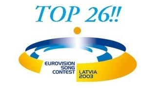 Eurovision 2003: Top 26 Songs