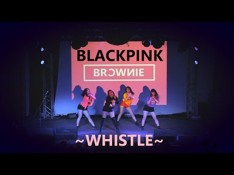 BLACKPINK - WHISTLE || dance cover by BROWNIE