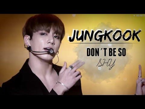 JUNGKOOK | Don´t Be So Shy