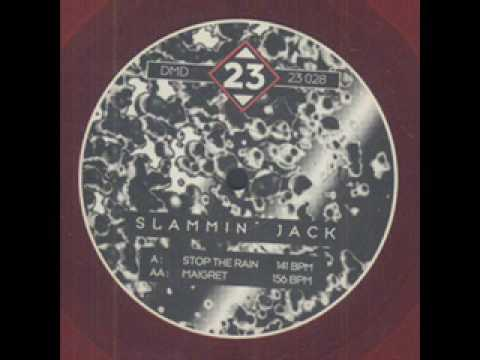 Slammin' Jack - Stop the Rain