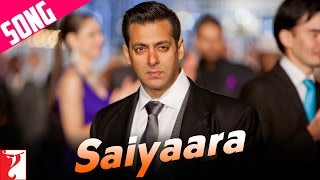 Saiyaara - Song - Ek Tha Tiger