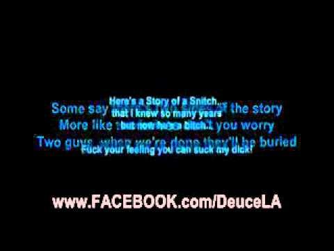 Deuce - Story of a Snitch(with lyrics)