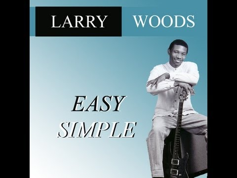 Jazz Guitarist Larry Woods-Sara's Smile