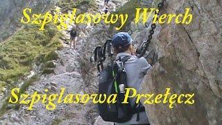 Szpiglasowa Przełęcz i Szpiglasowy Wierch - POLECAM