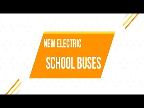 New Electric School Buses Video