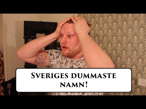 Sveriges dummaste namn!