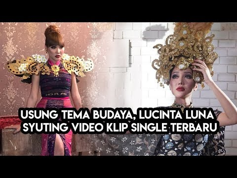 Lucinta Luna Syuting Video Klip Lagu Manjalita