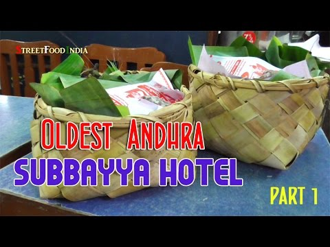 South Indian Oldest Andhra Hotel Subbayya Hotel  part 1