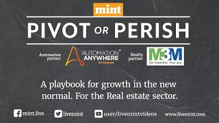 PIVOT OR PERISH: A playbook for growth in the new normal for Real estate sector