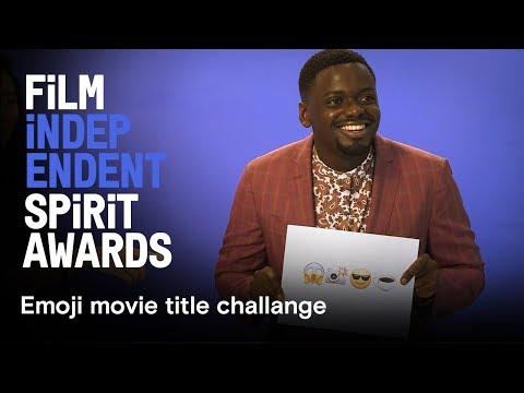 Nominees guess emoji movie titles  Daniel Kaluuya, Kumail Nanjiani, Sean Baker  2018 Spirit Awards