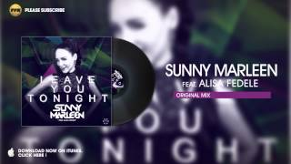 Sunny Marleen Feat Alisa Fedele Leave You Tonight