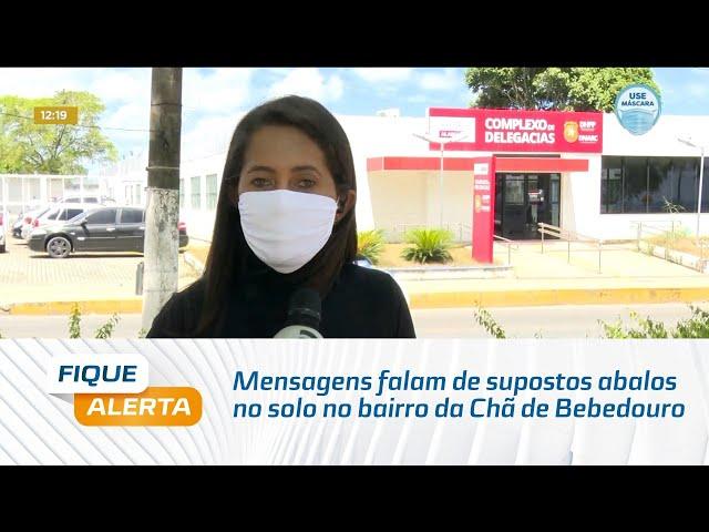 Mensagens falam de supostos abalos no solo no bairro da Chã de Bebedouro