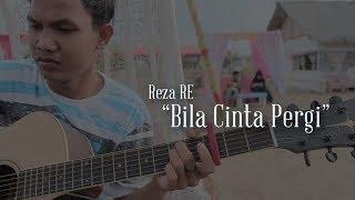 Reza RE Bila Cinta Pergi Official Music Video