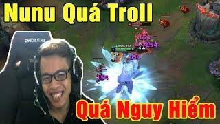 Mid Nunu vs Leblanc - Quá Troll Quá Nguy Hiểm | Cười Đau Bụng - Trâu best Udyr