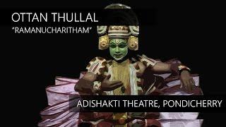 Ottan Thullal - Ramanucharitham _ At Adishakti Theatre