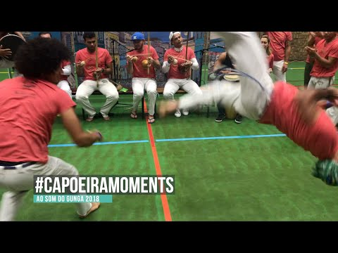 Capoeira Moments. Ao Som Do Gunga 2018