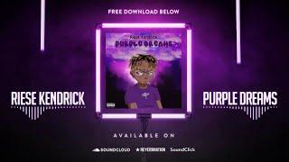 Riese Kendrick - Purple Dreams