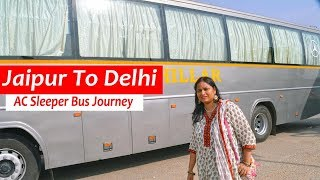 Jaipur To Delhi AC Sleeper Bus Journey || Road Trip