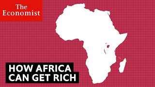 How Africa could one day rival China | The Economist