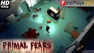 Primal Fears - PC Gameplay 1080p