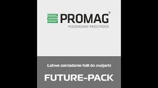 Owijarka Future - Pack Plus - łatwe zakładanie folii
