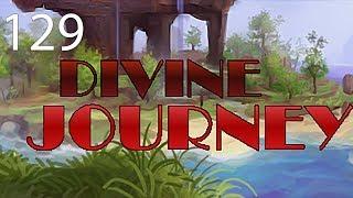 Divine Journey with Arkas/Pakratt/Nebris/Guude - E129
