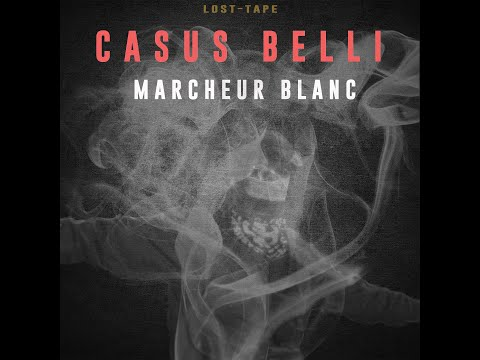 Youtube: CASUS BELLI – MARCHEUR BLANC – (Lost-Tape)