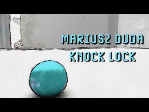 Mariusz Duda - KNOCK LOCK